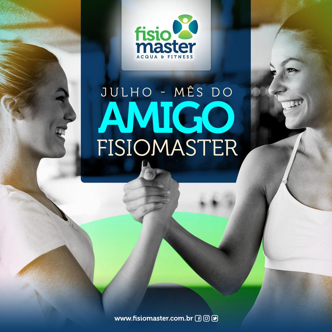 Julho – Mês do AMIGO na Fisiomaster